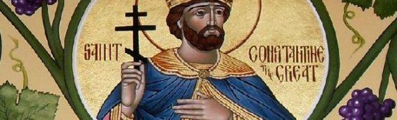 Γιατί ο Μέγας Κωνσταντίνος ήταν Άγιος